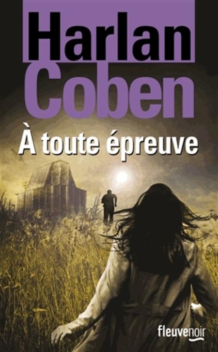 A toute épreuve d'Harlan Coben
