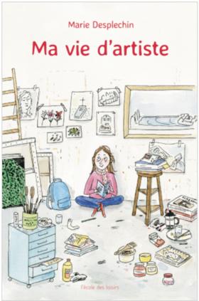 Lecture - Ma vie d'artiste (Marie Desplechin)