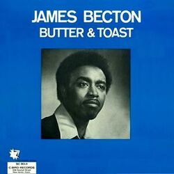 James Becton - Butter And Toast - Complete LP