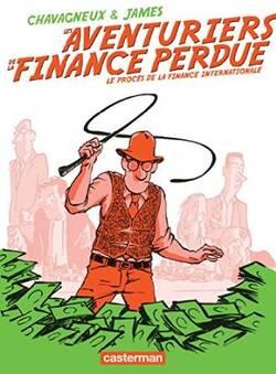 Les aventuriers de la finance perdue (Ch. CHAVAGNEUX