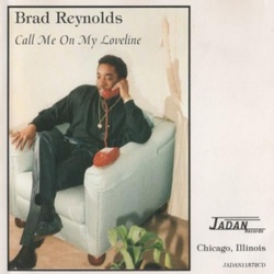 Brad Reynolds - Call Me On My Loveline - Complete CD