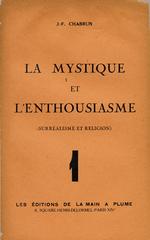 La mystique et l'enthousiasme (surréalisme et religion)