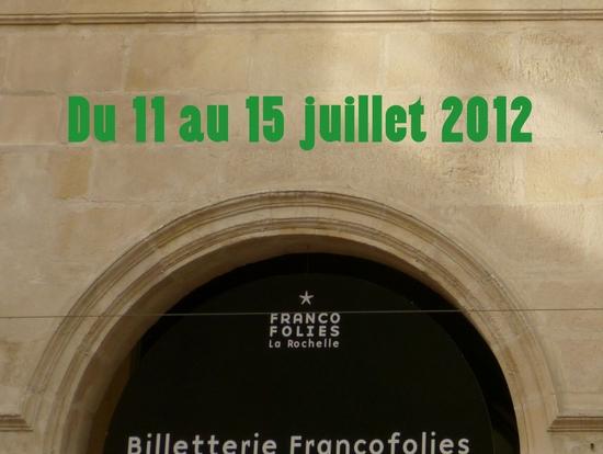 Les Francofolies 2012 à La Rochelle