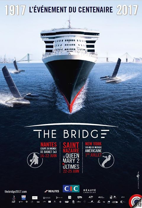 THE BRIDGE 2017 - ST Nazaire et le Queen Mary 2