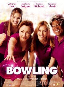 Bowling - de M.-C. Mention-Schaar (2012) - avec C. Frot, M. Seigner, F. Richard