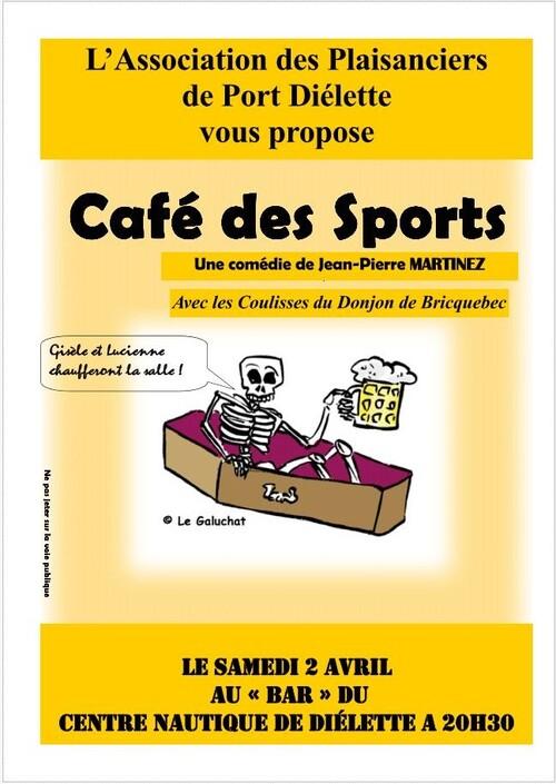 """Samedi 2 avril: Soirée théatre """"Le café des Sports"""""""