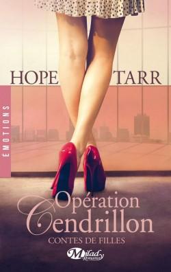 Contes de Filles : Opération Cendrillon - Hope Tarr