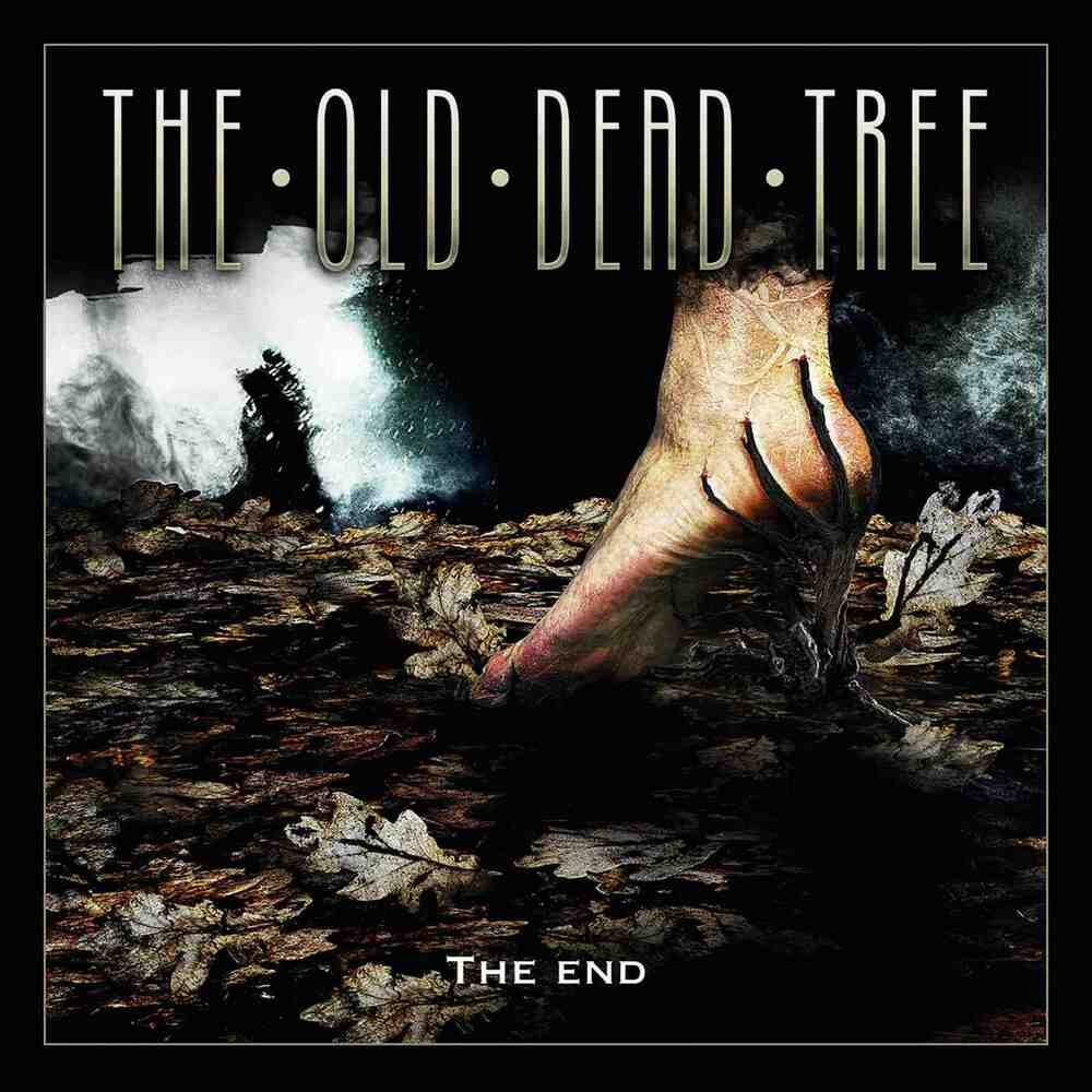 The Old Dead Tree - The End (2019)