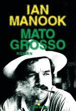 Mato Grosso de Ian Manook