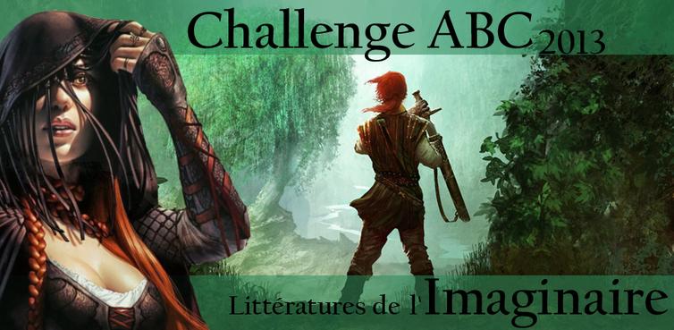 """Challenge """"ABC 2013 - Littératures de l'imaginaire..."""""""