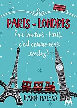 Paris - Londres de Jeanne Malysa