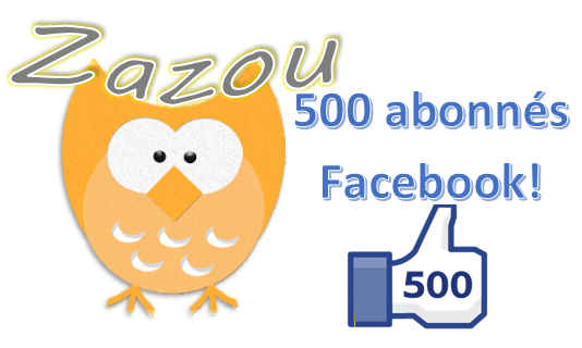 500 abonnés Facebook!!!