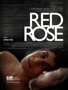 Red Rose - un film de Sepideh Farsi (2014)