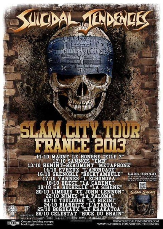 SUICIDAL TENDENCIES_Slam City Tour France 2013