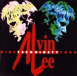 "ALVIN LEE - Nineteen Ninety Four [aka ""I Hear You Rocking""]"