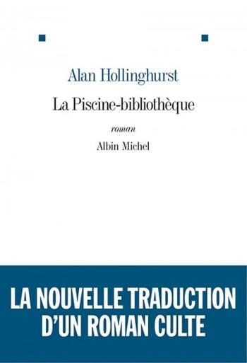 La piscine-bibliothèque - Alan Hollinghurst
