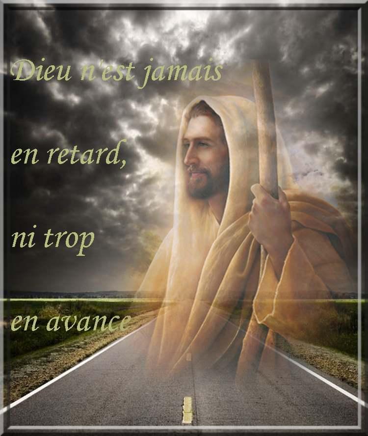 """La pensée du jour : """"Dieu n'est jamais trop tard, ni en avance"""""""
