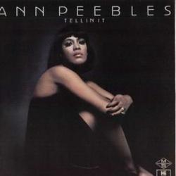 Ann Peebles - Tellin' It - Complete LP