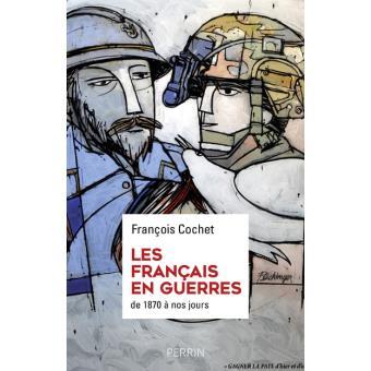 La France en guerres - François Cochet