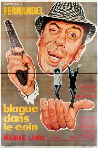 BLAGUE DANS LE COIN -  FERNANDEL BOX OFFICE 1963