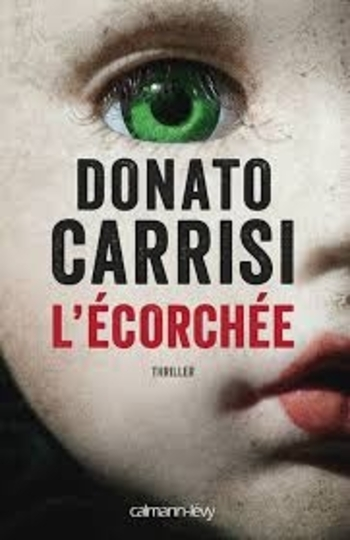 L'écorchée - Donato Carrisi