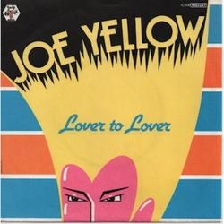 Joe Yellow - Lover To Lover