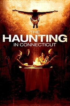 * The haunting in Connecticut