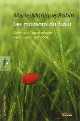 Les Moissons du futur Marie-Monique Robin Bibliolingus