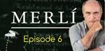 Merli - Episode 6