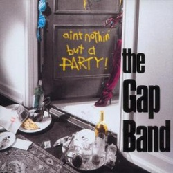 The Gap Band - Ain't Nothin' But A Party - Complete CD