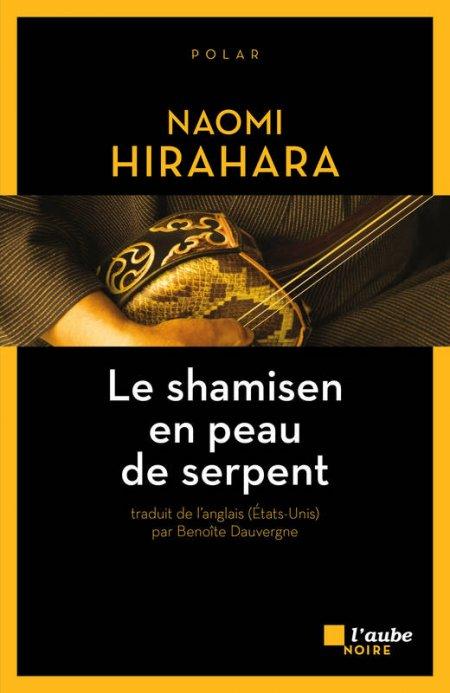 Le shamisen en peau de serpent - Naomi Hirahara