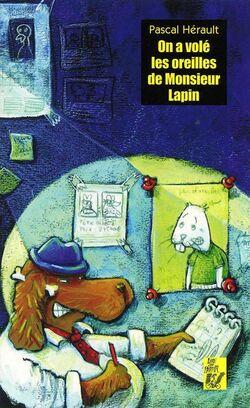 On a volé les oreilles de M. Lapin