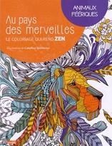 Au pays des merveilles, Animaux Féériques (M6 éditions)