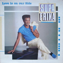 Supa Frika - Love Is On Your Side - Complete EP