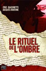 Le rituel de l'ombre, E.GIACOMETTI, J.RAVENNE