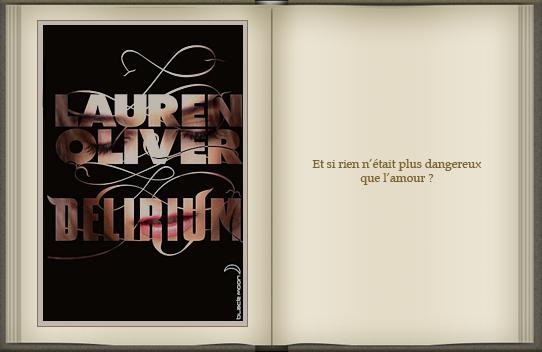 « Delirium : tome 1 » de Lauren Oliver.