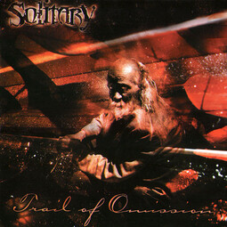 Solitary - Trail Of Omission (2003)