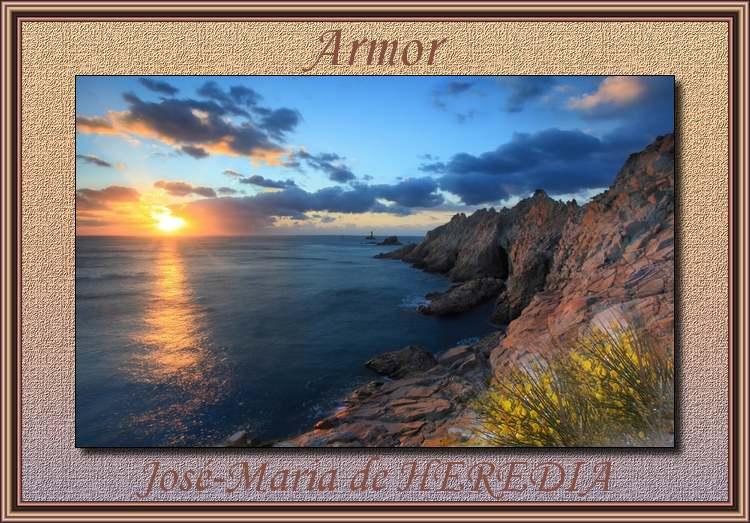 """"""" Armor ' poème de José-Maria de HEREDIA"""