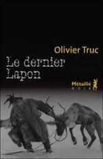 Le dernier lapon Olivier truc
