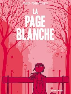 Livre : La page blanche - Pénélope Bagieu