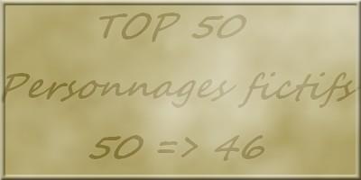 Top 50 personnages de fictions) 50 => 46