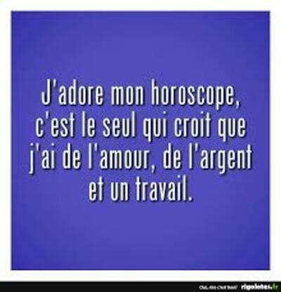 Pourquoi croit on les horoscopes?