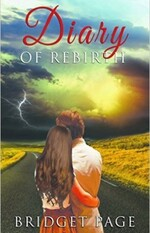 Diary of rebirth - Bridget Page