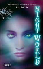 Night World, tome 5, de L. J. Smith