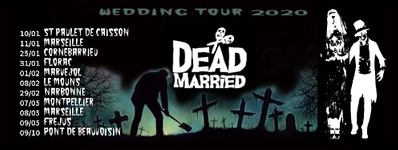 Dead Married - Wedding Tour 2020
