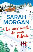Chronique Les voeux secrets des soeurs McBride de Sarah Morgan