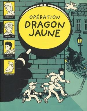 Opération dragon jaune (Julian Press / Actes Sud Junior)