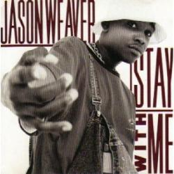 JASON WEAVER - STAY WITH ME (unreleased promo 1996)