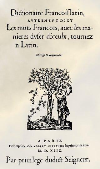 Dictionnaire françois-latin de Robert Estienne