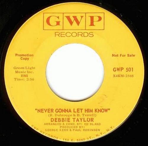 Debbie Taylor : Never Gonna Let Him Know